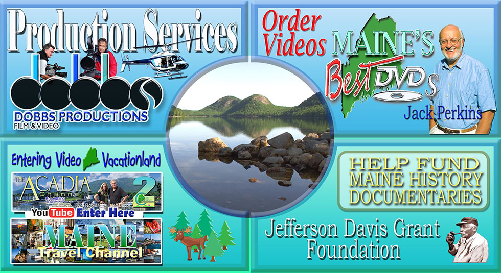 Explore Jeff Dobbs video production services in Bar Harbor, Maine. Learn about our video production services, explore the Acadia Channel, Order Maine's DVDs.